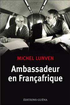 Ambassadeur en Françafrique