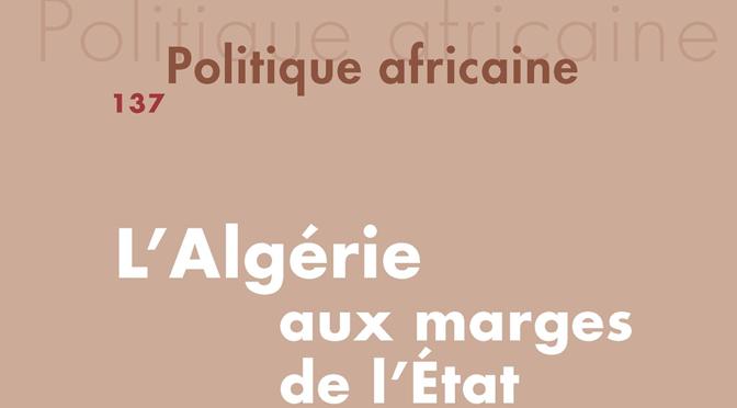 N° 137, 2015/1 – L'Algérie aux marges de l'État